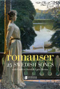 ROMANSER - 25 SWEDISH SONGS WITH GUIDE TO SWEDISH LYRIC DICTION