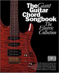 THE GIANT CHORD SONGBOOK - THE ELECTRIC COLLECTION
