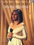 YOU'RE THE VOICE: BARBRA STREISAND