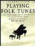 AN INTRODUCTION TO PLAYING FOLK TUNES