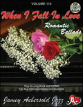 AEBERSOLD VOL 110 WHEN I FALL IN LOVE - ROMANTIC BALLADS