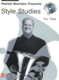 PATRICK SHERIDAN PRESENTS: STYLE STUDIES FOR TUBA