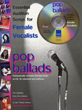 ESSENTIAL AUDITION SONGS FOR FEMALE VOCALISTS: POP BALLADS