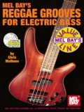 MEL BAY'S REGGAE GROOVES FOR ELECTRIC BASS