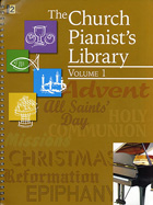 THE CHURCH PIANIST'S LIBRARY - VOLUME 1
