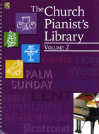 THE CHURCH PIANIST'S LIBRARY - VOLUME 2