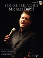 YOU'RE THE VOICE: MICHAEL BUBLE (PVG/CD)