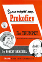 SOME MIGHT SAY PROKOFIEV