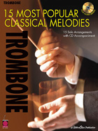 15 MOST POPULAR CLASSICAL MELODIES - TROMBONE
