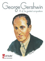GEORGE GERSHWIN - 14 OF HIS GREATEST COMPOSITIONS