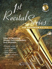 1ST RECITAL SERIES FOR EUPHONIUM B.C./T.C.