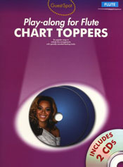 GUEST SPOT: CHART TOPPERS - PLAY-ALONG FOR FLUTE
