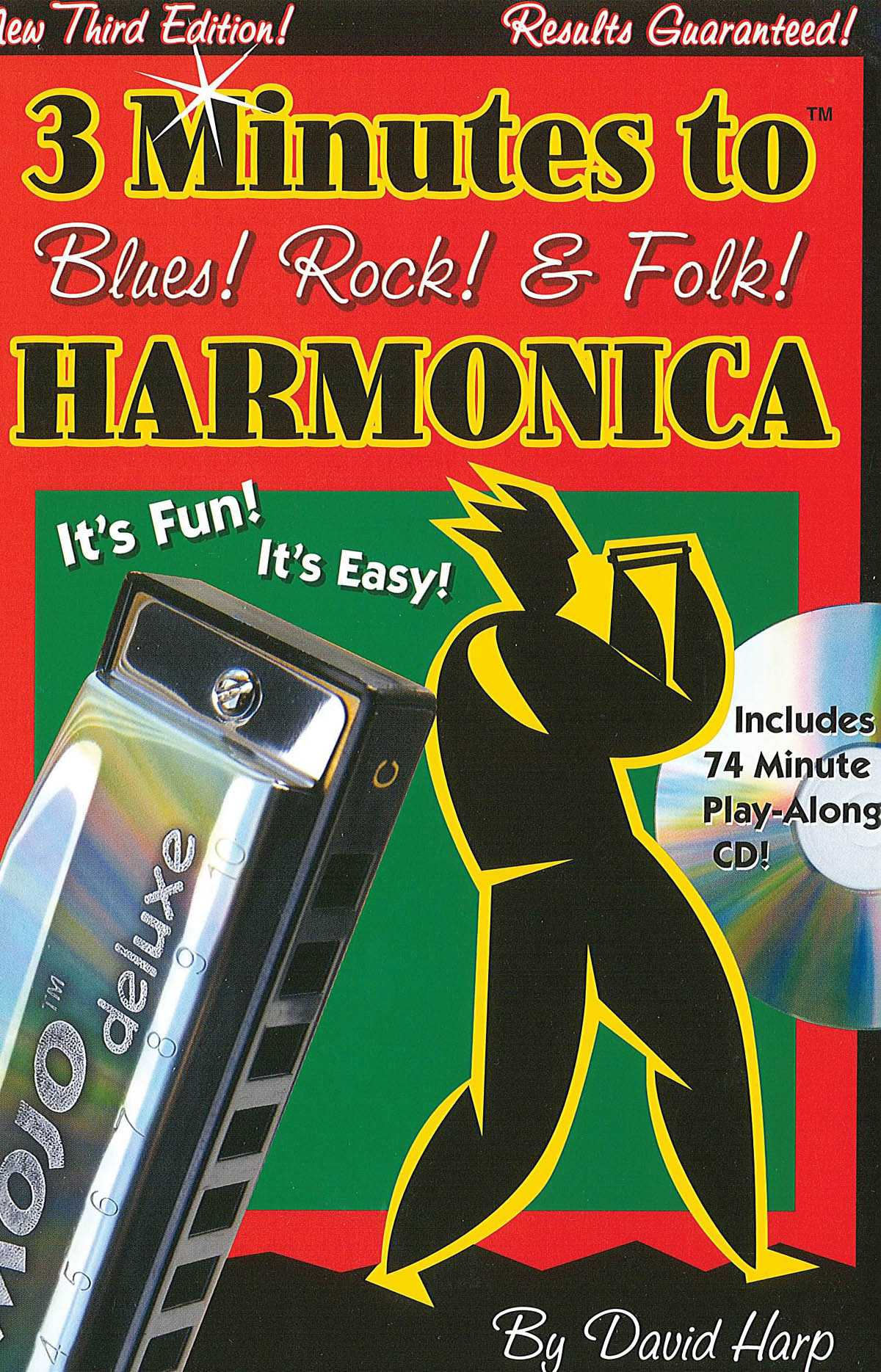 3 MINUTES TO BLUES, ROCK & FOLK HARMONICA: THIRD EDITION